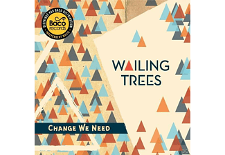 Wailing Trees - Change We Need - (CD)
