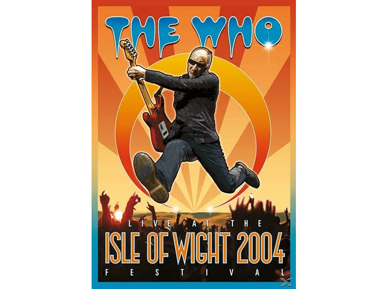 The Who - LIVE AT THE ISLE OF WIGHT FESTIVAL 2004 [DVD]