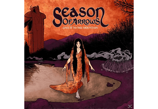 Season Of Arrows - Give It To The Mountains - (CD)
