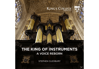 Stephen Cleobury - The King of Instruments-A voice reborn - (SACD Hybrid)
