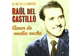 Raul Del Castillo - Amor De Media Noche - (CD)