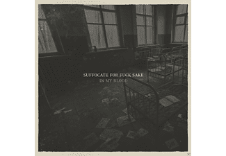 Suffocate For Fuck Sake - In My Blood (+Download) - (LP + Download)