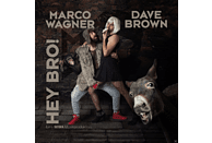 Marco Wagner, Dave Brown - Hey Bro [Maxi Single CD]