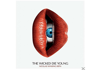 OST/VARIOUS - Nicolas Winding Refn Pres. :The Wicked Die Young - (Vinyl)