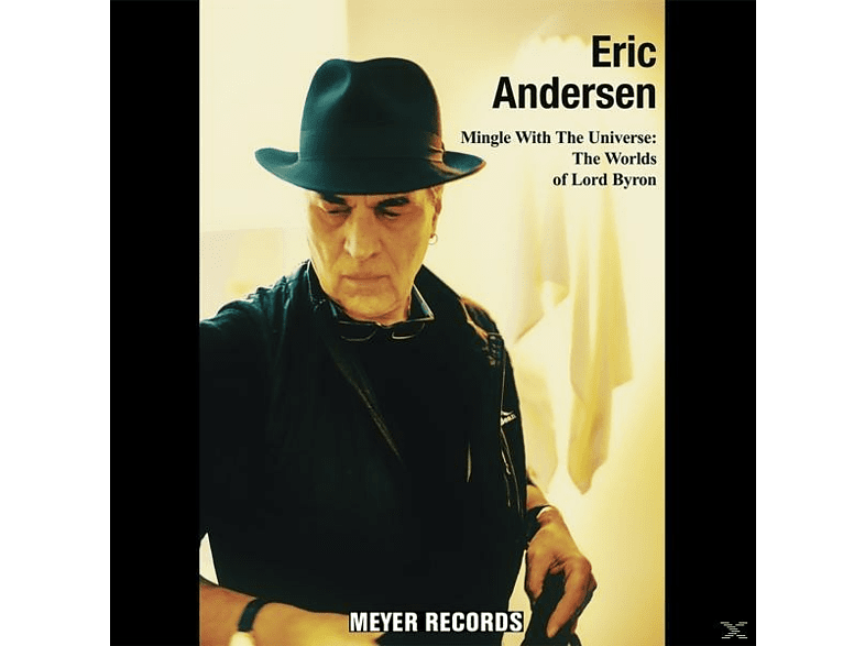 Eric Andersen - Mingle With The Universe: The Worlds Of Lord Byron [Vinyl]