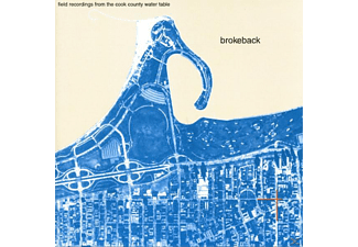 Brokeback - Field Recordings From The Cook County...(LP+MP3) - (LP + Download)