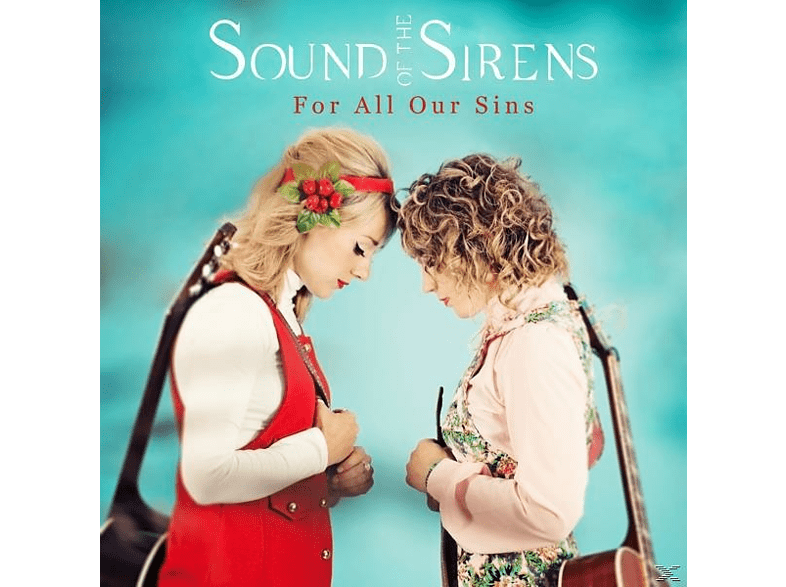 Sirens Of Sound - For All Our Sins (Black Vinyl) [Vinyl]