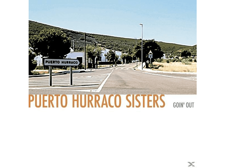 Puerto Hurraco Sisters - Goin'Out [CD]