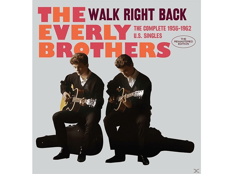 The Everly Brothers - WALK RIGHT BACK THE COMPLETE 1956-62 U.S.SINGLES [CD]