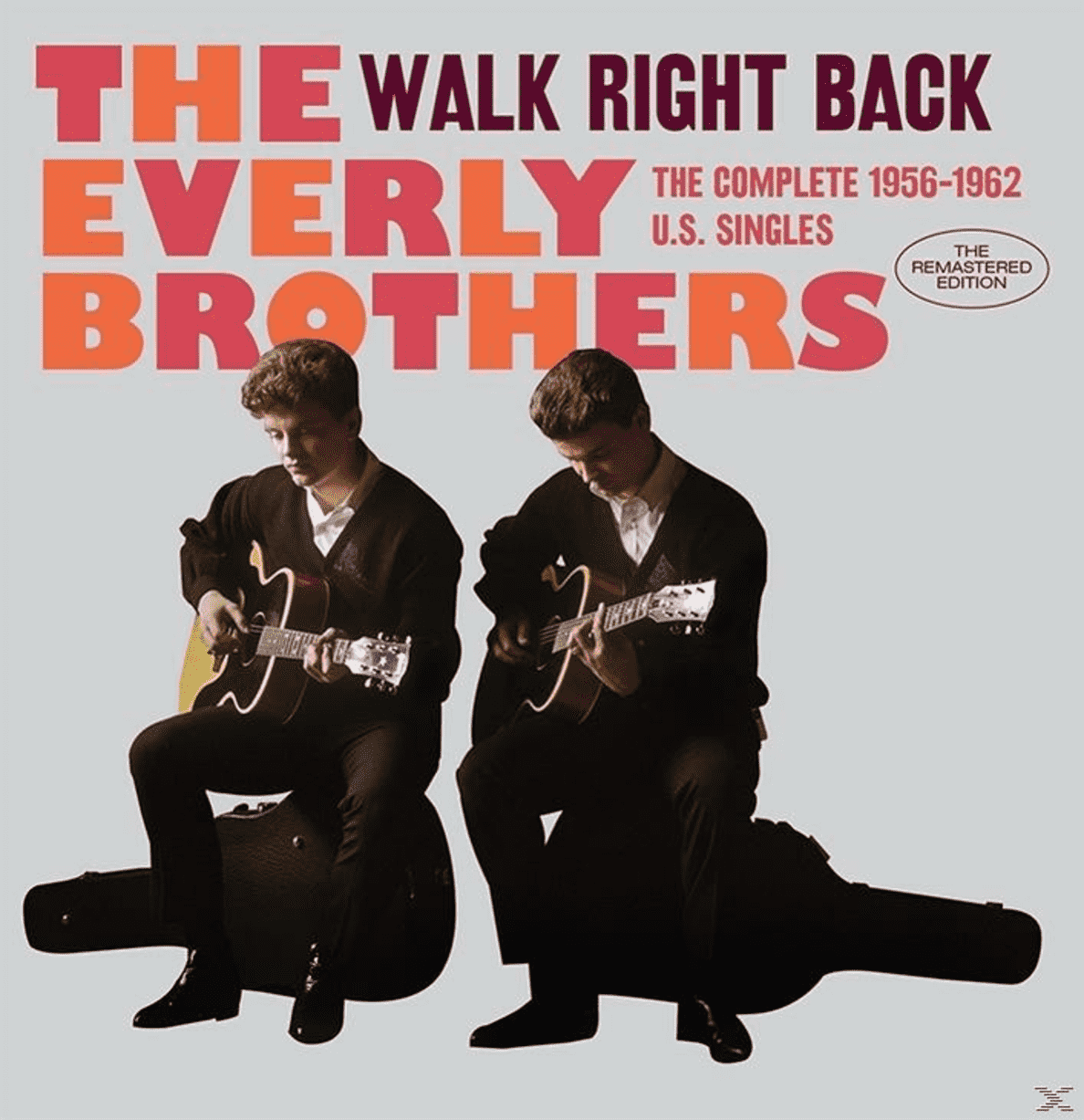 WALK RIGHT BACK THE COMPLETE 1956-62 U.S.SINGLES The Everly Brothers auf CD