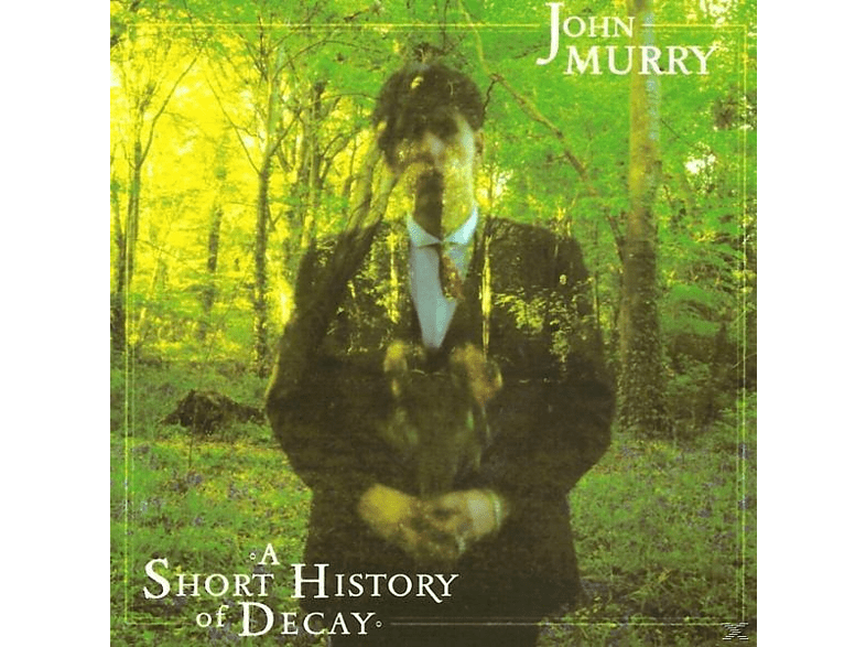 John Murry - A Short History Of Decay [Vinyl]
