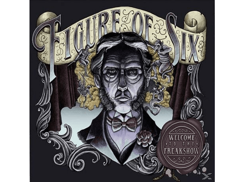 Figure Of Six - Welcome To The Freakshow [CD]