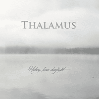 Thalamus - HIDING FROM DAYLIGHT [CD]