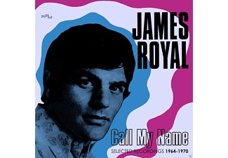James Royal - CALL MY NAME-SELECTED RECORDINGS 1964-1970 - (CD)