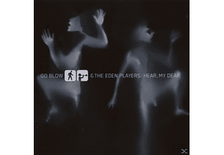 The Go Blow / Eden Players - Hear,My Dear - (CD)