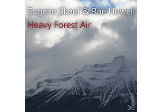 Eugene Skeef& Rae Howell - Heavy Forest Air - (CD)