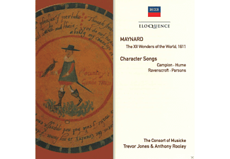 The Consorte Of Musicke, Anthony Rooley, Trevor Jones - Maynard: The XII Wonders of The World 1611 & Character Songs - (CD)