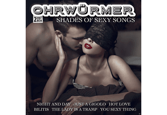 VARIOUS - Ohrwürmer - Shades Of Sexy Songs - (CD)