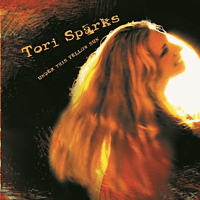 Tori Sparks - UNTIL MORNING/COME OUT OF THE DARK [Vinyl]