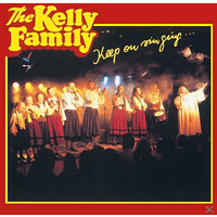 The Kelly Family - Keep On Singing [CD]