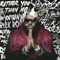 Rick Ross - RATHER YOU THAN ME [Vinyl]