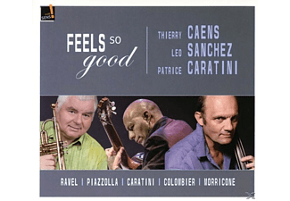 Caens/Sanchez/Caratini - Feels so good - (CD)