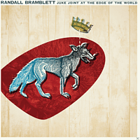 Randall Bramblett - JUKE JOINT AT THE EDGE OF THE WORLD [Vinyl]