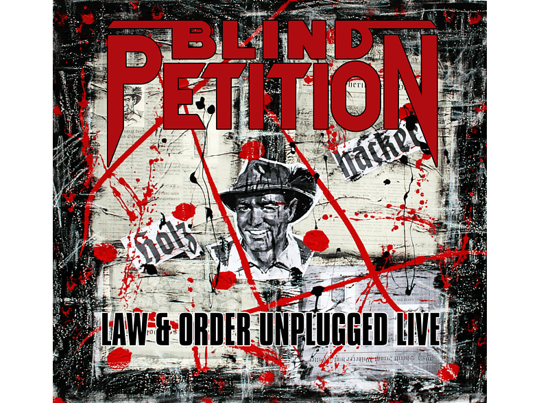 Blind Petition - LAW & ORDER UNPLUGGED (LIVE) [CD]