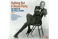 VARIOUS - Nothing But A Houseparty-Birth Of Philly Sound [CD]