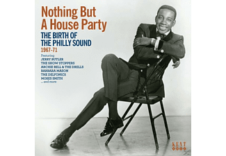 VARIOUS - Nothing But A Houseparty-Birth Of Philly Sound - (CD)