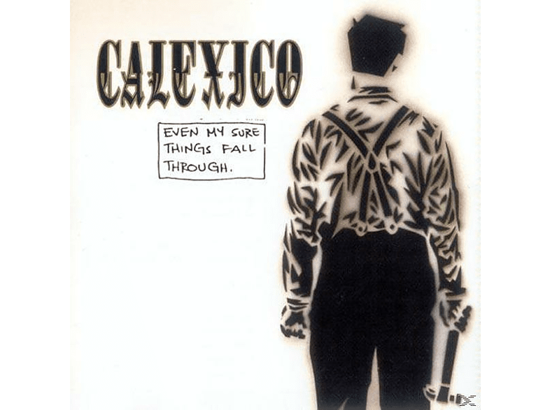 Calexico - Even My Sure Things Fall Through [CD]