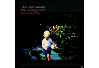 Future Loop Foundation - The Fading Room/Memories & Remixes - (CD)