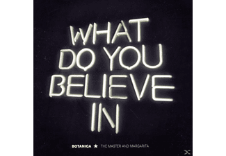 Botanica - What Do You Believe In - (CD)