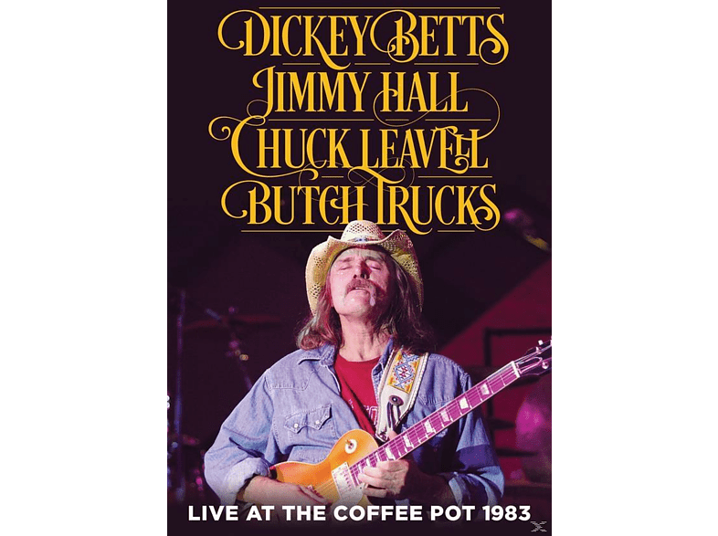 Dickey Betts, Jimmy Hall, Chuck Leavell, Butch Trucks - Live At The Coffee Pot 1983 [DVD]
