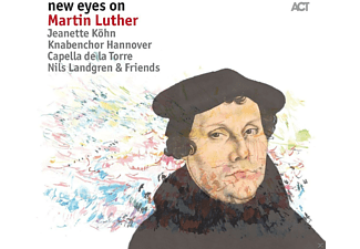 Jeanette Köhn, Knabenchor Hannover, Capella De La Torre, Nils & Friends Landgren - New Eyes On Martin Luther - (CD)