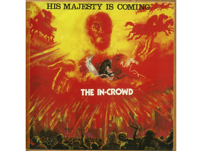 The In-crowd - His Majesty Is Coming [CD]