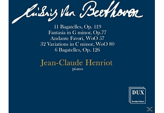 Jean-claude Henriot - 11 Bagatelles, Op. 119 / Fantasia In G Minor, Op. 77 / + - (CD)