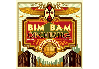 Bim Bam Orchestra - Break Your Border - (CD)
