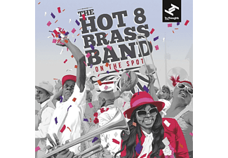 The Hot 8 Brass Band - On The Spot - (CD)