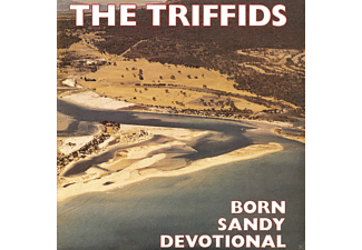 The Triffids - Born Sandy Devotional - (CD)