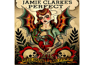 Jamie Clarke's Perfect - Hell Hath No Fury - (CD)