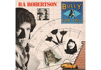 B.A. Robertson - Bully For You (Remastered+Expanded Edition) - (CD)
