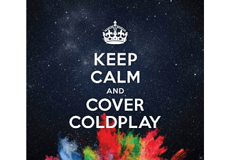 VARIOUS - Keep Calm & Cover Coldplay - (CD)