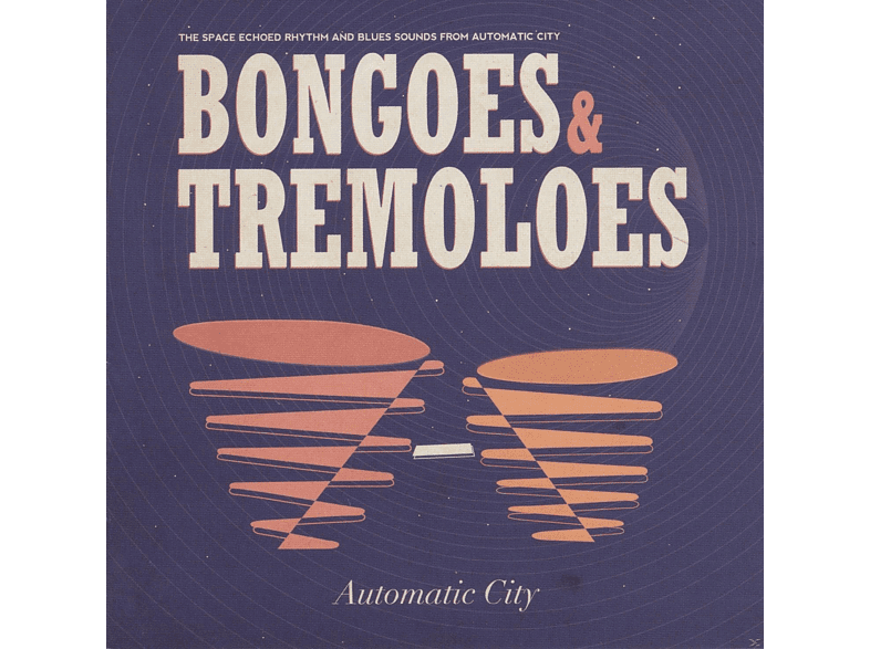 Automatic City - Bongoes & Tremoloes [CD]