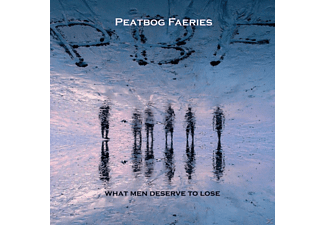 Peatbog Faeries - What Men Deserve To Lose - (CD)