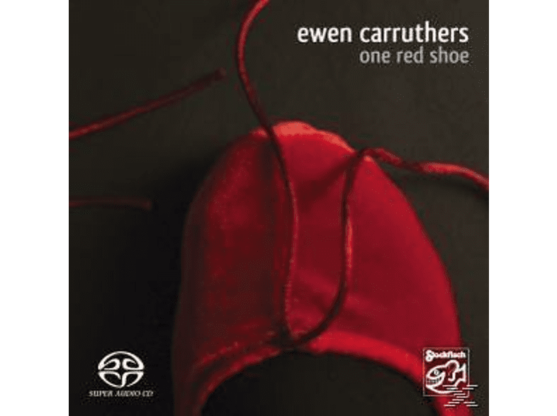 Ewen Carruthers - One Red Shoe [SACD Hybrid]