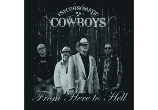 Psychosomatic Cowboys - From Here To Hell [Vinyl]