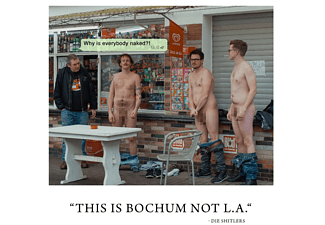 Die Shitlers - This Is Bochum,Not L.A. - (CD)