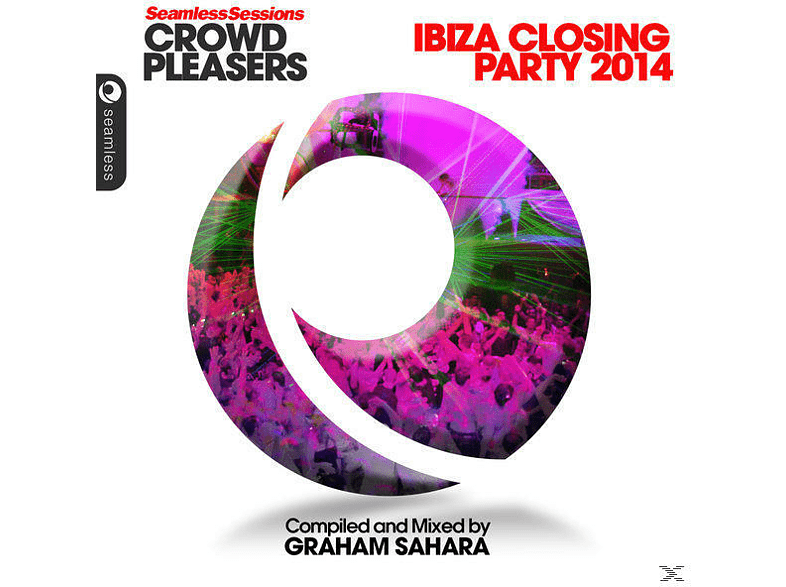 VARIOUS - Seamless Sessions Crowd Pleasers - Ibiza Closing Party 2014 - Complied and Mixed by Graham Sahara [CD]