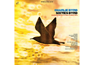 Charlie Byrd - Sixties Byrd-Charlie Byrd Plays Today's Great Hits - (CD)